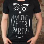 Koszulka Im The After Party T-Shirt